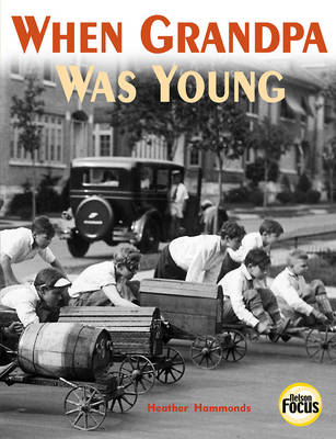 When Grandpa Was Young - Nelson Focus S. (Paperback)