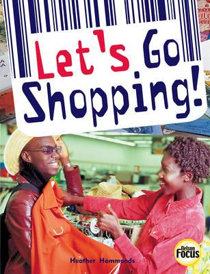 Let's Go Shopping - Nelson Focus S. (Paperback)