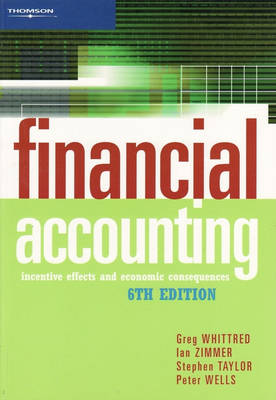 Financial Accounting: Incentive Effects and Economic Consequences (Paperback)