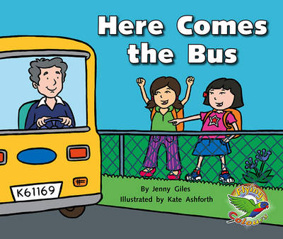Here Comes the Bus (Paperback)