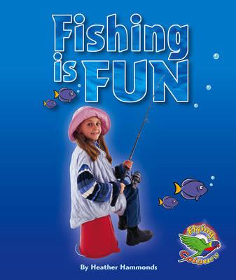 Fishing is Fun (Paperback)