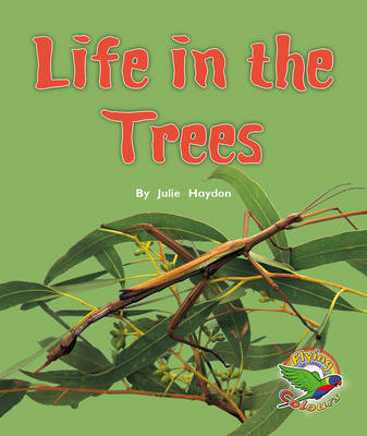 Life in the Trees (Paperback)