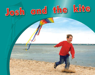 Josh and the kite (Paperback)
