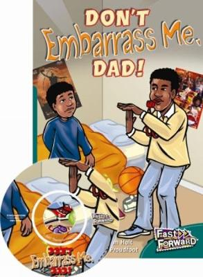 Don't Embarrass Me, Dad! (Paperback)