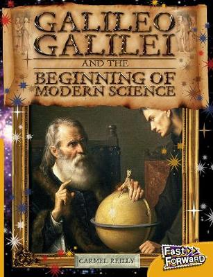 Galileo Galilei and the Beginning of Modern Science