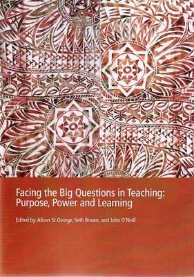 PP0181 Facing the Big Questions in Education: Purpose, Power (Paperback)