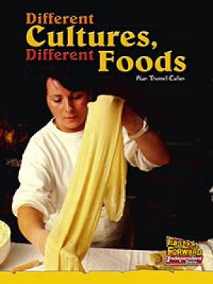 Different Cultures, Different Foods (Paperback)