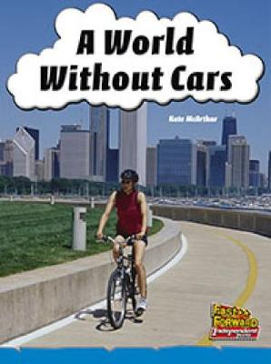 A World Without Cars (Paperback)