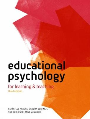 Educational Psychology: For Learning and Teaching, Australia-New Zealand Edition (Paperback)
