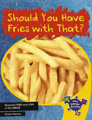 Should You Have Fries With That? (Paperback)