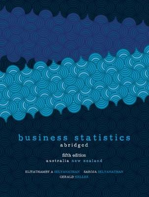 Business Statistics - Abridged: Australia New Zealand Edition with Student Resource Access 12 Months (Paperback)