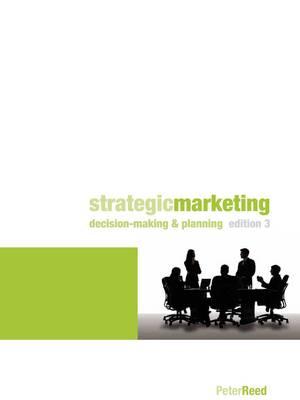 Strategic Marketing: Decision Making and Planning