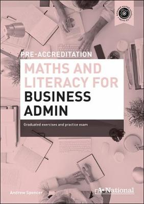 A+ National Pre-accreditation Maths and Literacy for Business Admin (Hardback)