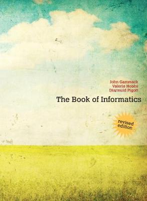 The Book of Informatics Revised Edition (Paperback)