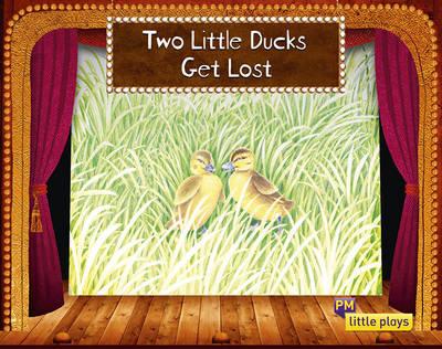 Little Plays: Two Little Ducks Get Lost (Paperback)