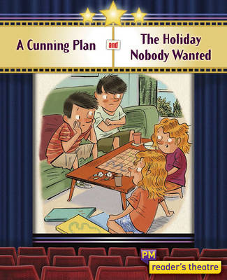 Reader's Theatre: The Cunning Plan and The Holiday Nobody Wanted (Paperback)