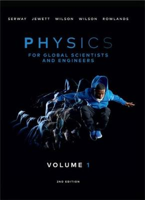 Physics For Global Scientists and Engineers, Volume 1 (Hardback)