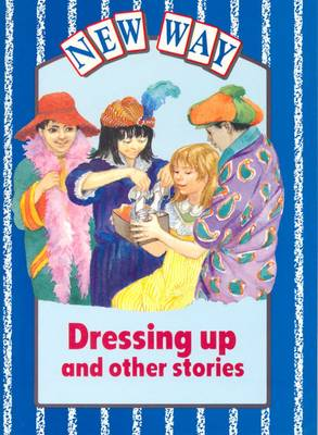 New Way Blue Level Core Book - Dressing Up and Other Stories