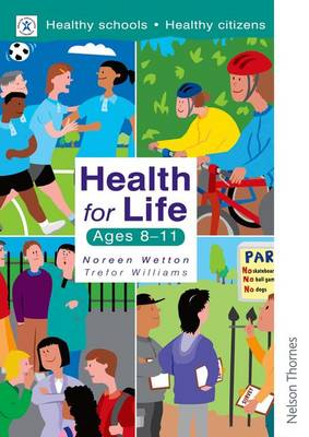 Health for Life - Ages 8-11 (Paperback)