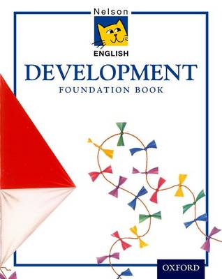 Nelson English - Development Foundation Book (Paperback)