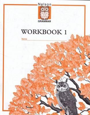Nelson Grammar - Workbook 1 (Paperback)