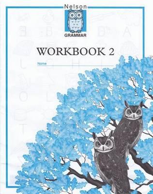 Nelson Grammar - Workbook 2 (Paperback)