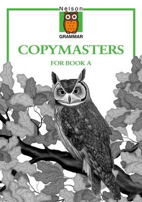 Nelson Grammar - Copymasters for Book A (Paperback)
