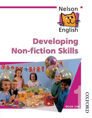 Nelson English - Book 1 Developing Non-Fiction Skills (Paperback)