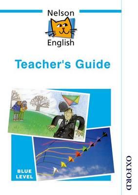 Nelson English - Blue Level Teacher's Guide (Paperback)
