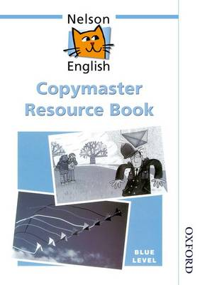 Nelson English - Blue Level Copymaster Resource Book (Paperback)