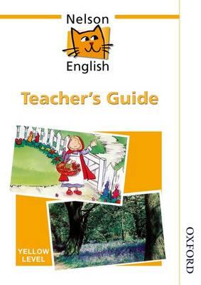 Nelson English - Yellow Level Teacher's Guide (Paperback)