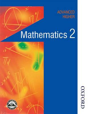 Maths in Action - Advanced Higher Mathematics 2 (Paperback)