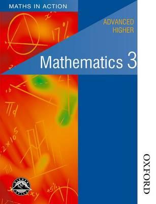 Maths in Action - Advanced Higher Mathematics 3 (Paperback)