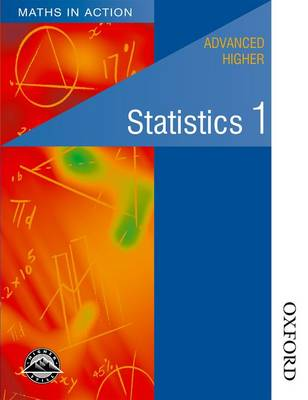 Maths in Action - Advanced Higher Statistics 1 (Paperback)