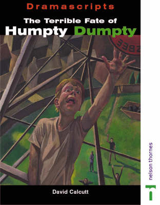 Dramascripts - The Terrible Fate of Humpty Dumpty (Paperback)