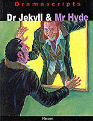 Dramascripts - Dr Jekyll and Mr Hyde (Paperback)