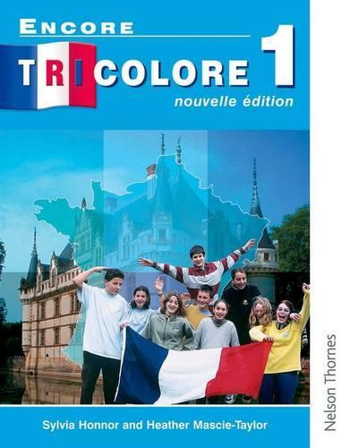 Encore Tricolore Nouvelle 1 Student Book (Paperback)