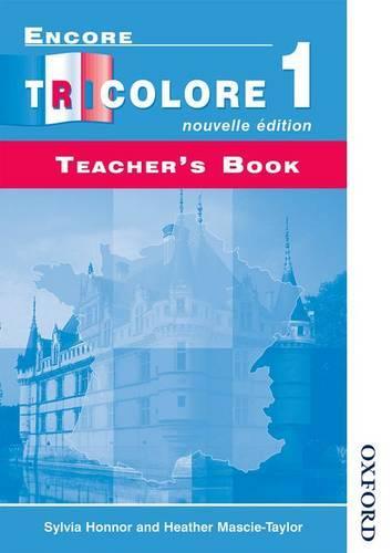 Encore Tricolore Nouvelle 1 Teacher's Book (Paperback)
