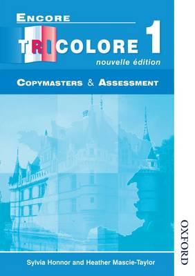 Encore Tricolore Nouvelle 1 Copymasters and Assessment (Paperback)