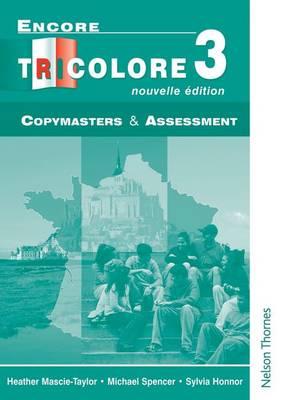 Encore Tricolore Nouvelle 3 Copymasters and Assessment (Paperback)