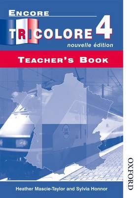 Encore Tricolore Nouvelle 4 Teacher's Book (Paperback)