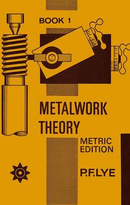 Metalwork Theory - Book 1 Metric Edition (Spiral bound)