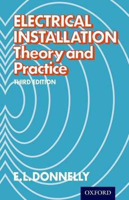 Electrical Installation - Theory and Practice Third Edition (Paperback)