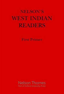 Nelson's West Indian Readers First Primer (Paperback)