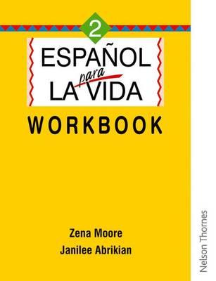 Espanol Para La Vida 2 - Workbook (Paperback)