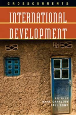 Crosscurrents: International Development (Paperback)
