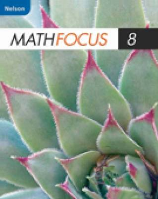 Nelson Math Focus 8: Student Book (Hardback)