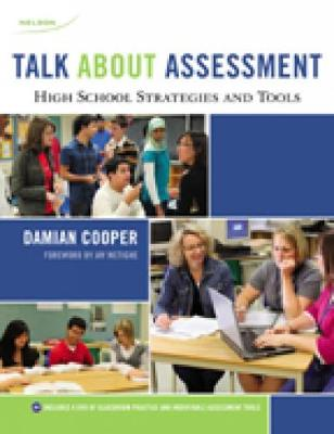Talk About Assessment (Secondary): High School Strategies and Tools (Paperback)