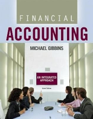 CDN ED Financial Accounting + Financial Accounting Student Solutions Manual: An Integrated Approach