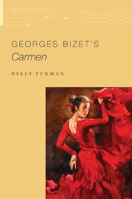 Georges Bizet's Carmen - The Oxford Keynotes Series (Hardback)